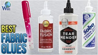 8 Best Fabric Glues 2018