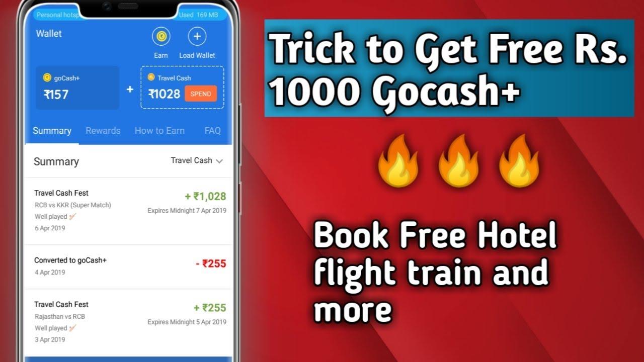 book train tickets @ free ,goibibo me travel cash kaise kamaye,use 100%  travel cash ,best use