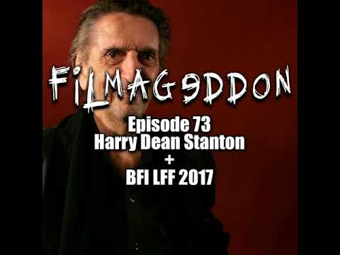 Episode 73 - Harry Dean Stanton and BFI London Film Festival 2017