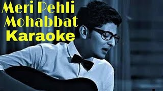 Pehli Mohabbat Karaoke With Lyrics | Darshan Raval