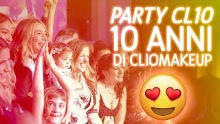 LACRIMONI  AL PARTY CL10 10 ANNI DI CLIOMAKEUP