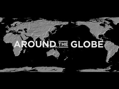 Around the Globe | International Student Documentary