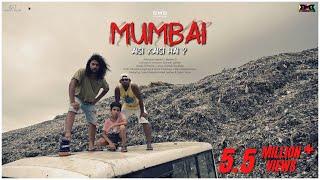 Mumbai Aisi Kaisi Hai? | Hip Hop | Music Video | BMB