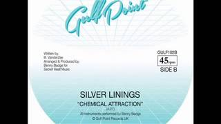 Silver Linings - Chemical Attraction (Gulf Point)