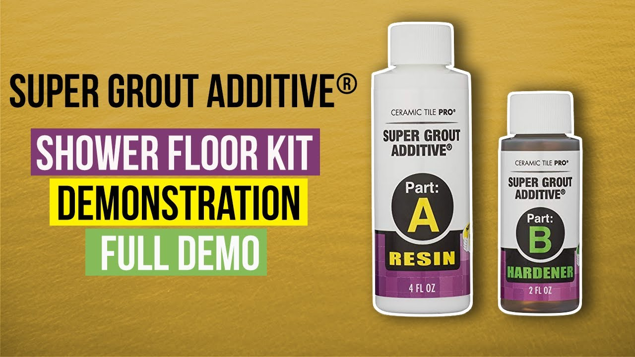Ceramic tile pro super grout additive shower floor kit ceramic tile pro super grout additive shower floor kit demonstration dailygadgetfo Choice Image