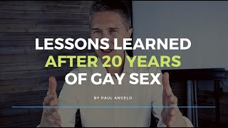 Lessons After 20 Years Of Gay Sex