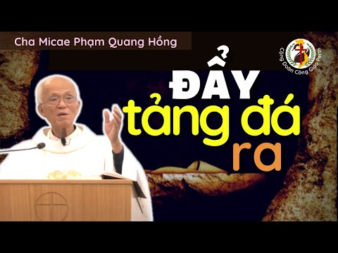 👑 PHỤC SINH ✨ Hãy đẩy tảng đá ra 🔔 Alleluia 🎤 Cha Phạm Quang Hồng
