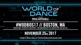 World Of Dance Boston 2017 | #WODBOS17