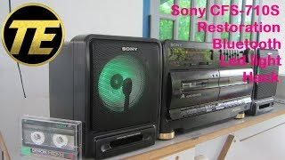 Sony CFS-710S Restoration & Bluetooth + Led light Hack