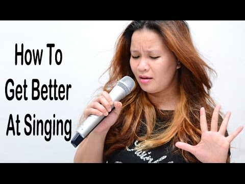 How To Sing Well - How To Get Better At Singing - YouTube