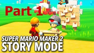 Super Mario Maker 2 Story Mode Part 1
