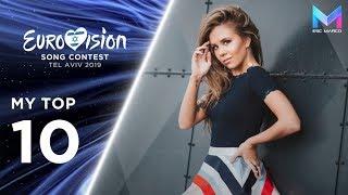 Eurovision 2019 Season - MY TOP 10 (so far) | (02/12/18)