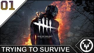 TRYING TO SURVIVE | Dead By Daylight | 01