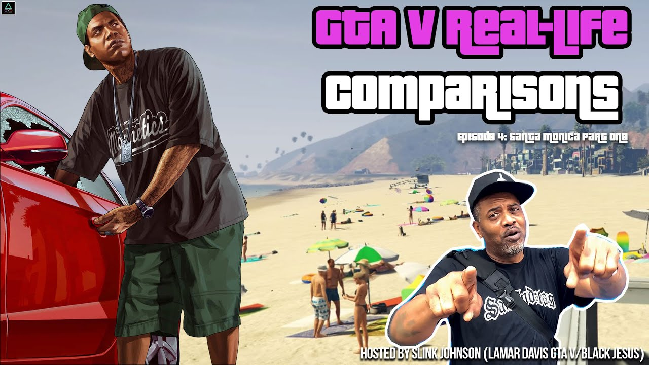 GTA V Real-Life Comparisons (Hosted by Slink Johnson) Episode 4 Part One