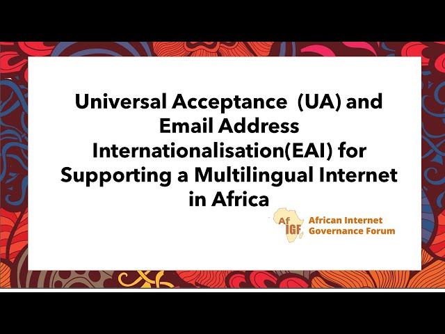 vAfIGF 2020 #W3 Universal Acceptance  UA and Email Address InternationalisationEAI