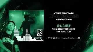 Czerwin TWM - Alcotrip ft. Alcomindz (Koldi & Kolins) // prod. Meduza Beats
