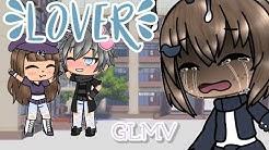 Lover ~GLMV~