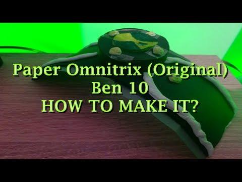 Paper Omnitrix (Original) Ben 10 How To Make it 2019