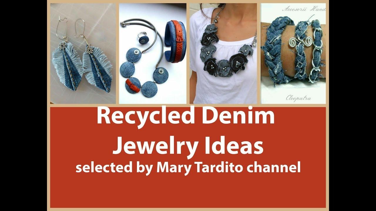 Recycled Denim Jewelry Ideas Old Jeans Recycled Jewelry Ideas