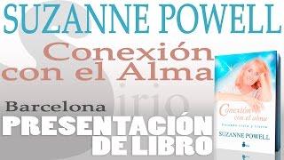 SUZANNE POWELL - Barcelona - Presentación del libro Conexión con el Alma | Barcelona