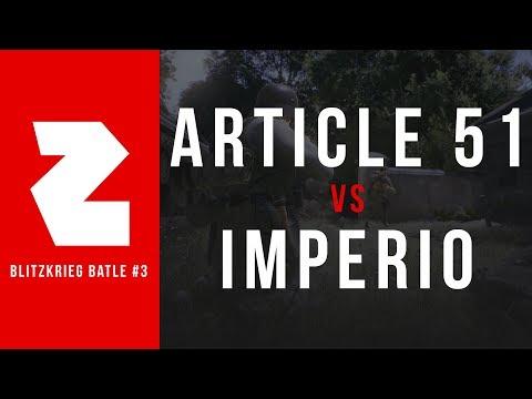 ARTICLE 51 VS. IMPERIO (DERAILED) | BLITZKRIEG BATTLE 3 • RO16