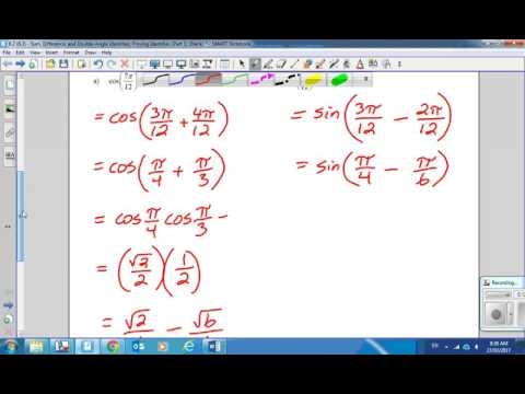 6.2 (6.3) - Sum, Difference, and Double Angle Identities; Proving Identities (Part 1) Part 1