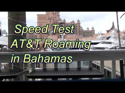 AT&T Speed Test Roaming in the Bahamas -- SLOW !!!