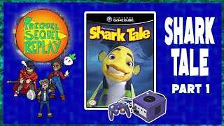 Shark Tale (GameCube) pt.1 - Prequel Sequel Replay