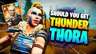 Should you get THUNDER THORA? Fortnite Save the World PvE 2019