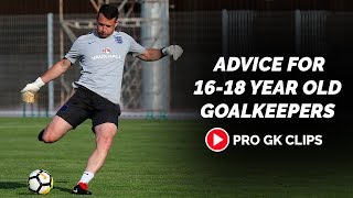 Advice for 16-18 Year Old Goalkeepers | Tim Dittmer English FA | Pro Gk Podcast
