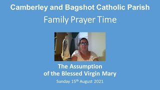 Family Prayer Time Video - Feast of the Assumption of the Blessed Virgin Mary