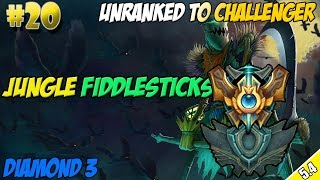 ✔ Unranked to Challenger #20 - Jungle Fiddlesticks | Diamond 3 | Season 5