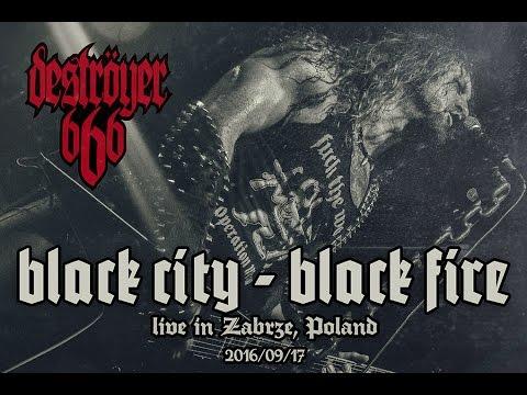 Destroyer 666 - Black City - Black Fire - Live in Zabrze