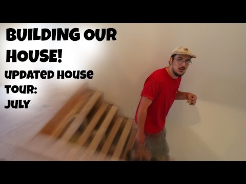 Building Our House Update! July!