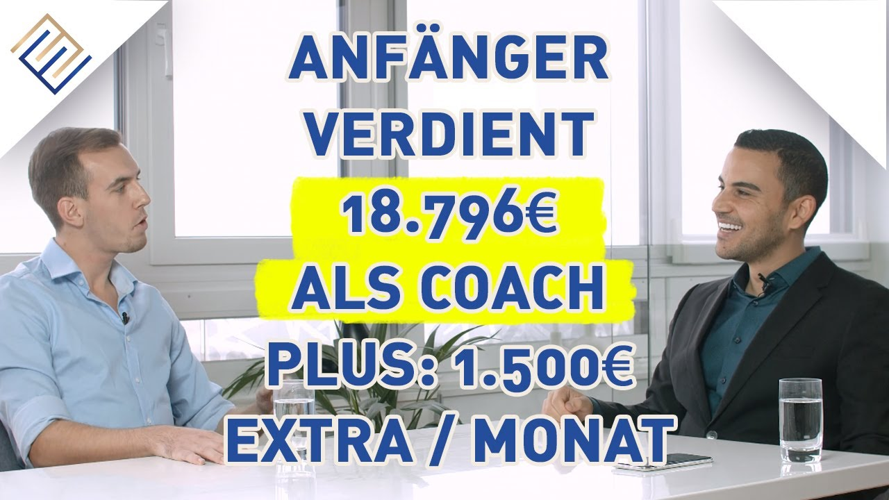 Anfänger - 20k Euro als Coach verdient + Job gekündigt!