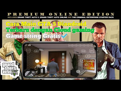 How To Play Gta 5 Cloud Gaming Android