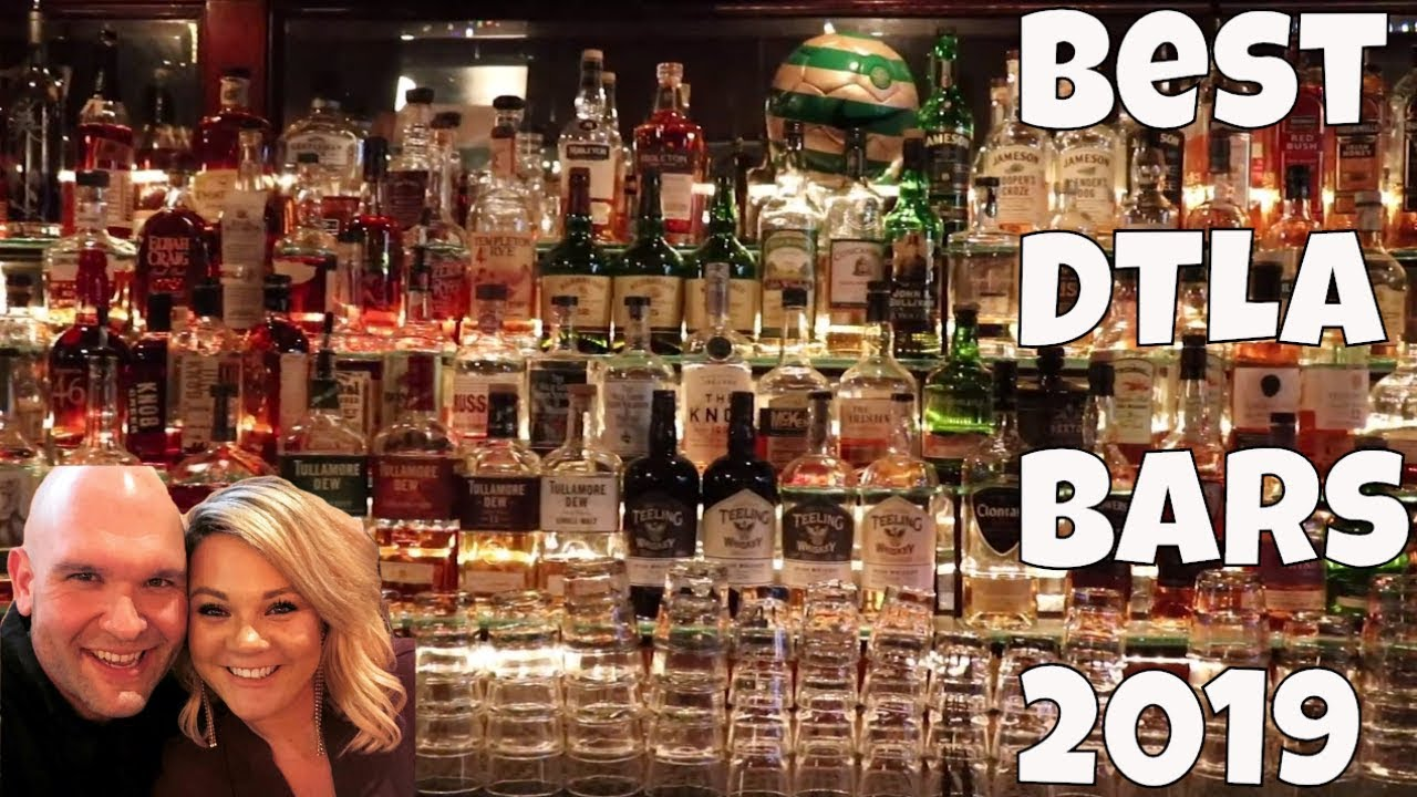 Best Whiskey Bars Downtown Los Angeles 2019 - YouTube