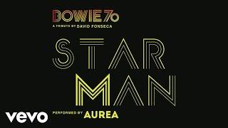 David Fonseca with Aurea - Starman