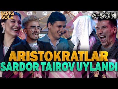 Aristokratlar 6-soni SARDOR TAIROV UYLANDI👍🔥