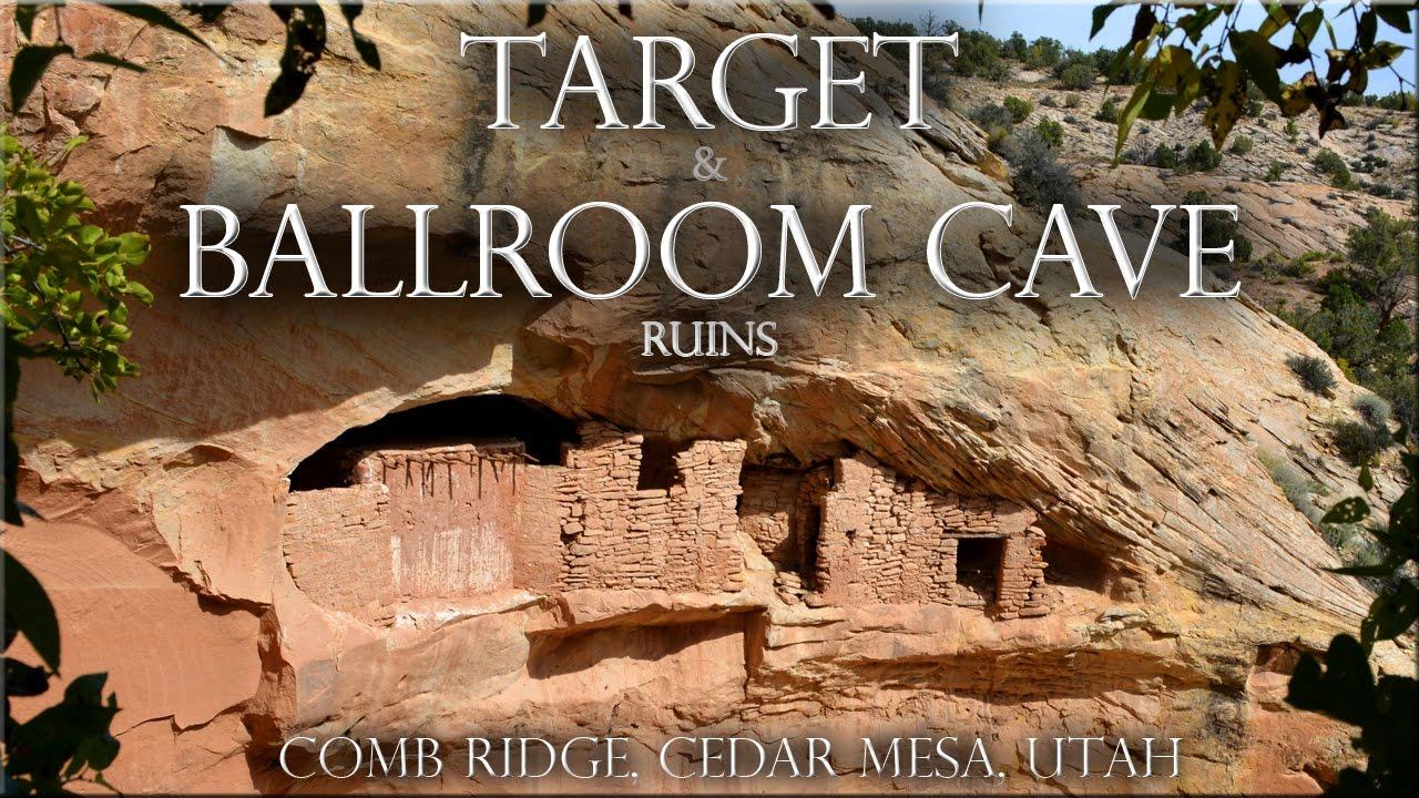 Target and Ballroom Cave Ruins, Comb Ridge, Cedar Mesa ...