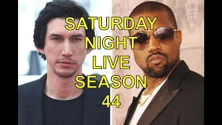 SATURDAY NIGHT LIVE SEASON 44 FIRST HOST IS ADAM DRIVER; KANYE WEST PROVIDES THE MUSIC