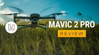 Mavic 2 Pro Review: Best drone you can get