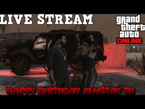 Grand Theft Auto Online | KingTay Tv | KTG Stand Up! KingTay Tv Birthday Celebration!