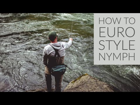 Euro Style Nymphing Techniques Part 1