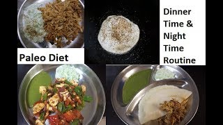 Paleo (veg and non-veg) dinner routine. Kids dinner and cleaning work and kids night time routine. I hope you like this video. Like, share, subscribe with bell ...
