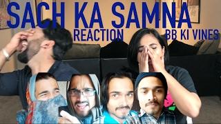 BB KI VINES SACH KA SAMNA REACTION | BB KI VINES | Reaction by RajDeep