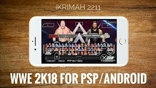 WWE 2K18 FOR PSP/ANDROID - LINK MEDIAFIRE