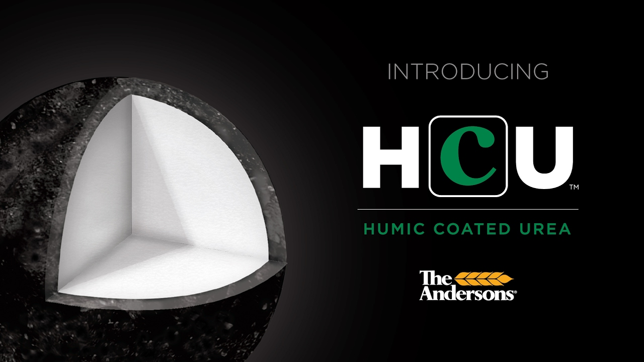 INTRODUCING HCU™ - Humic Coated Urea | The Andersons - The