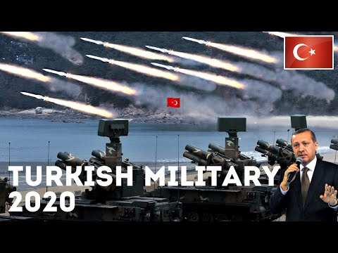 How Powerful is Turkey? Turkish Military Power 2020
