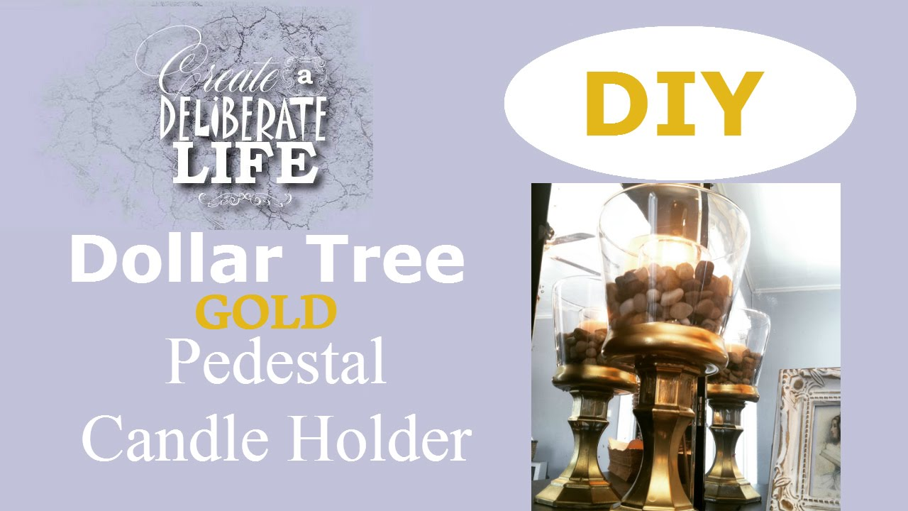 Diy Gold Candle Holders Diy Dollar Tree Gold Candle Holder Youtube